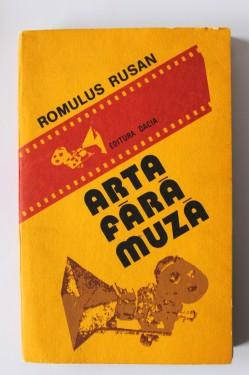 Romulus Rusan - Arta fara muza (cu autograf)