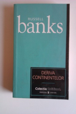 Russel Banks - Deriva continentelor