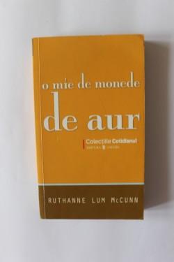 Ruthanne Lum McCunn - O mie de monede de aur