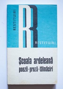 Scoala ardeleana - poezii, proza, talmaciri (cu autograful lui Mihai Gherman)