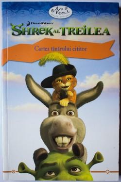 Shrek al treilea - Cartea tanarului cititor