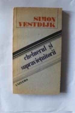 Simon Vestdijk - Chelnerul si supravietuitorii