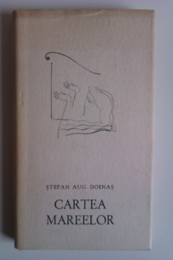 Stefan Aug. Doinas - Cartea mareelor (debut, editie hardcover)