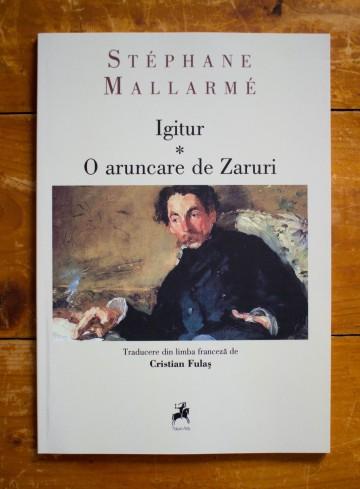 Stephane Mallarme - Igitur. O aruncare de Zaruri