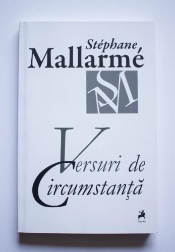 Stephane Mallarme - Versuri de circumstanta