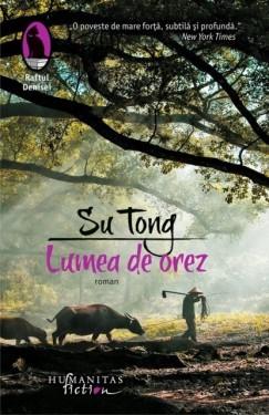 Su Tong - Lumea de orez (cu autograf)