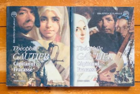 Theophile Gautier - Capitanul Fracasse (2 vol.)