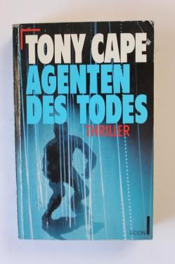Tony Cape - Agenten des todes