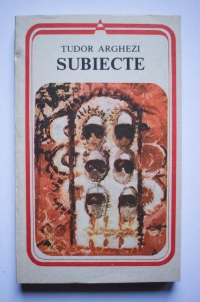 Tudor Arghezi - Subiecte
