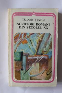 Tudor Vianu - Scriitori romani din secolul XX