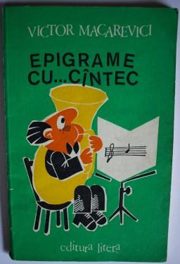 Victor Macarevici - Epigrame cu... cantec