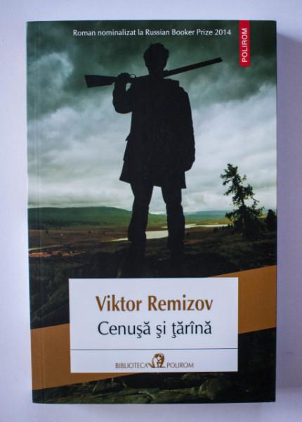 Viktor Remizov - Cenusa si tarana