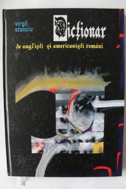 Virgil Stanciu - Dictionar de anglisti si americanisti romani (editie hardcover)