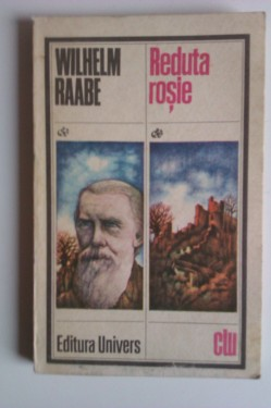 Wilhelm Raabe - Reduta rosie