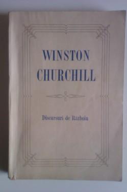 Winston Churchill - Discursuri de Razboiu