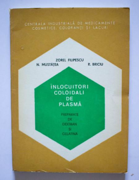 Zorel Filipescu, N. Mustatea, R. Briciu - Inlocuitori coloidali de plasma. Preparate de dextran si gelatina