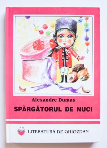 Alexandre Dumas - Spargatorul de nuci (editie hardcover)