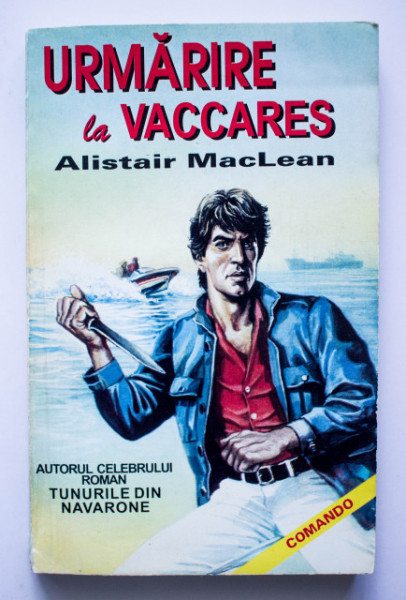 Alistair MacLean - Urmarire la Vaccares (Caravana la Vaccares)