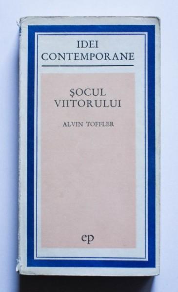 Alvin Toffler - Socul viitorului