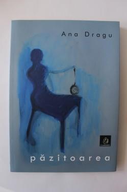 Ana Dragu - Pazitoarea