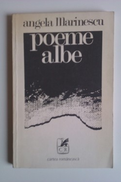 Angela Marinescu - Poeme albe (cu autograf)