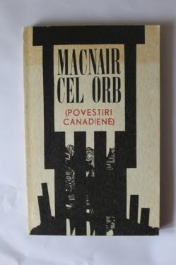 Antologie - Macnair cel orb (povestiri canadiene)