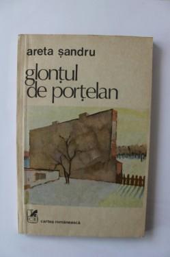 Areta Sandru - Glontul de portelan
