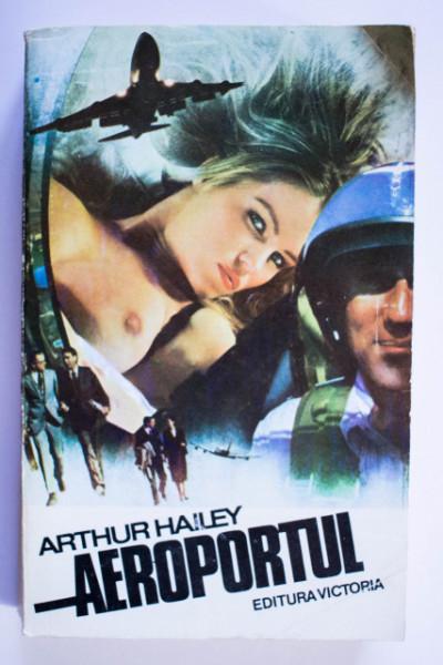 Arthur Hailey - Aeroportul