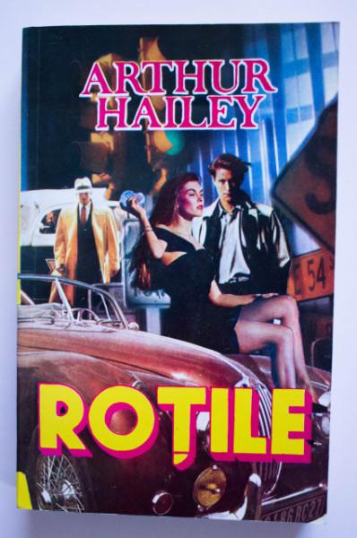 Arthur Hailey - Rotile