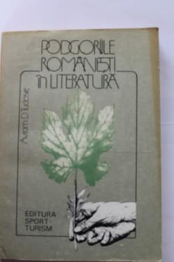Avram D. Tudosie - Podgoriile romanesti in literatura