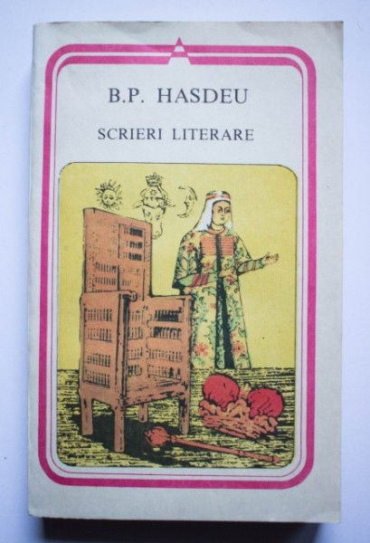B. P. Hasdeu - Scrieri literare