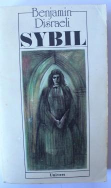 Benjamin Disraeli - Sybil