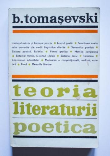 Boris Tomasevski - Teoria literaturii. Poetica