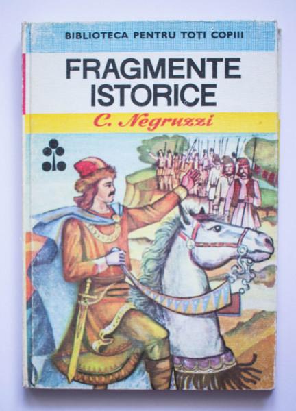 C. Negruzzi - Fragmente istorice (editie hardcover)