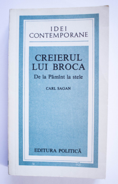 Carl Sagan - Creierul lui Broca. De la Pamant la stele