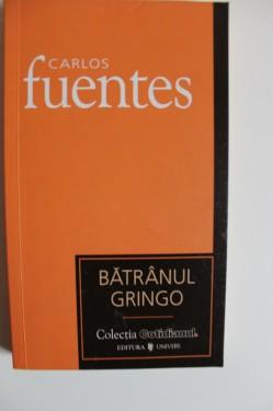 Carlos Fuentes - Batranul Gringo