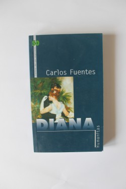 Carlos Fuentes - Diana sau zeita solitara a vanatorii