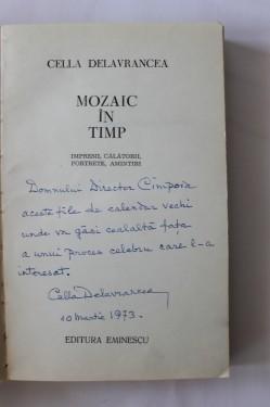 Cella Delavrancea - Mozaic in timp (cu autograf)