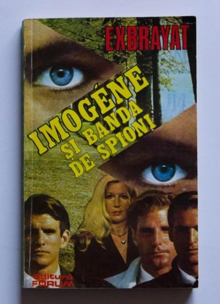 Charles Exbrayat - Imogene si banda de spioni