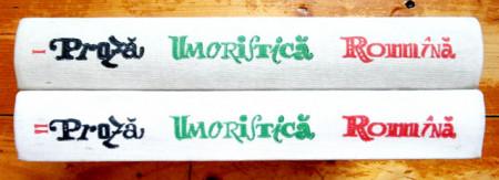 Colectiv autori - Proza umoristica romana (2 vol., editie hardcover)