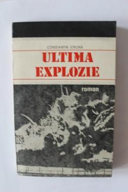 Constantin Struna - Ultima explozie