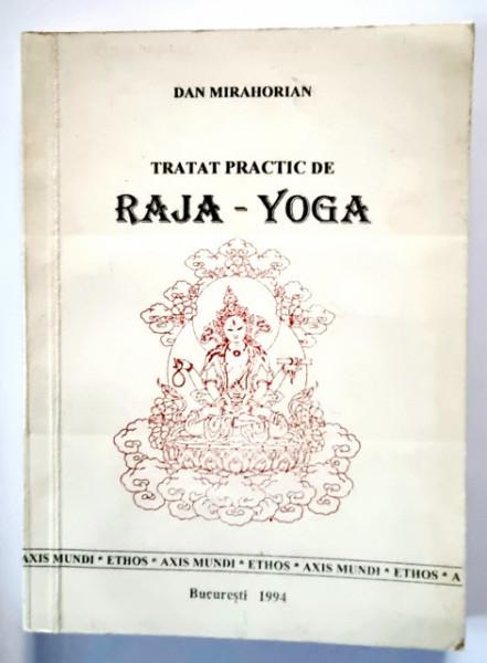 Dan Mirahorian - Tratat practic de Raja-Yoga