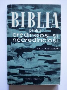 E.M. Iaroslavski - Biblia pentru credinciosi si necredinciosi