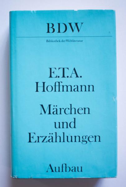E. T. A. Hoffmann - Marchen und Erzahlungen (editie hardcover)