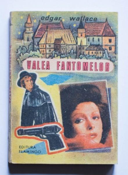 Edgar Wallace - Valea fantomelor