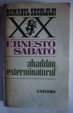 Ernesto Sabato - Abaddon, exterminatorul