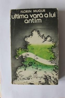 Florin Mugur - Ultima vara a lui Antim
