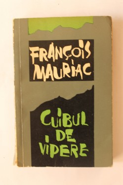 Francois Mauriac - Cuibul de vipere