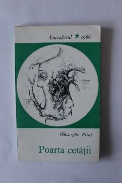 Gheorghe Pitut - Poarta cetatii (volum de debut)