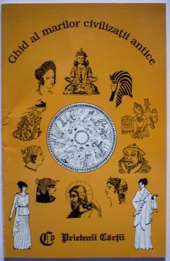 Ghid al marilor civilizatii antice
